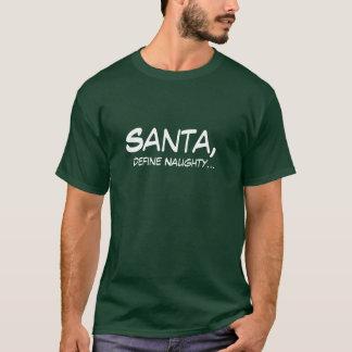Santa Define Naughty Funny Mens Christmas tshirt