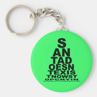 Santa doesn't exist basic round button key ring