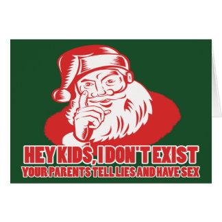 Santa doesn't exist card