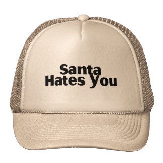 Santa Hates You Cap