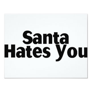 Santa Hates You 11 Cm X 14 Cm Invitation Card