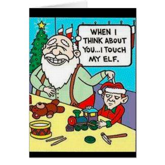 "Santa ""I tough my elf"" Greeting Card"