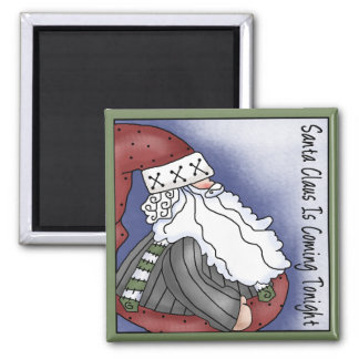 Santa is Coming Tonight Square Magnet