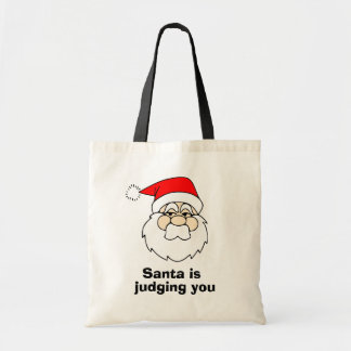 Santa is judging you tote bag
