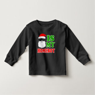 Santa is my Homeboy funny baby Christmas Tees