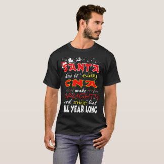 Santa It Easy Cna Make Naughty Nice Lists Tshirt