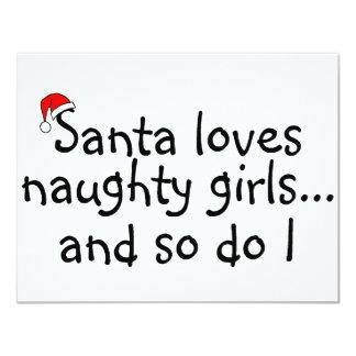 Santa Loves Naughty Girls And So Do I 11 Cm X 14 Cm Invitation Card