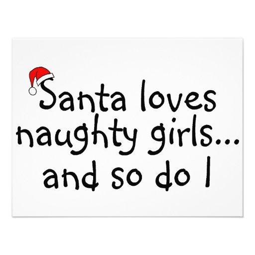 Santa Loves Naughty Girls And So Do I Personalized Invitations