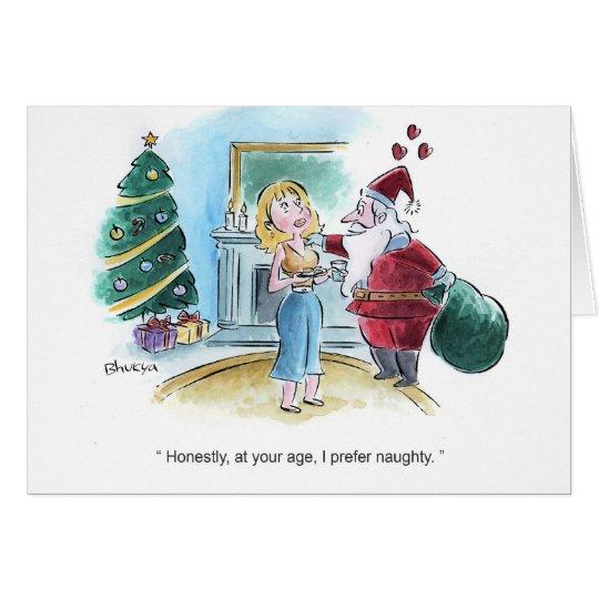 Santa prefers naughty card