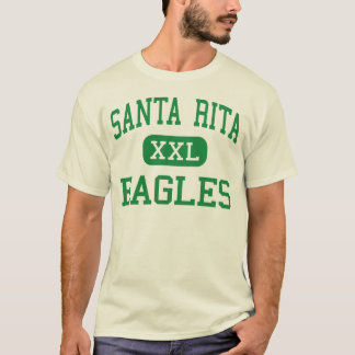 Santa Rita - Eagles - High School - Tucson Arizona T-Shirt