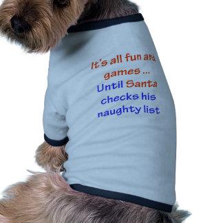 Santa s Naughty List Doggie T Shirt