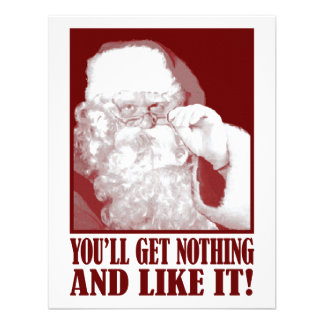 Santa Says You'll Get Nothing And Like It Announcements