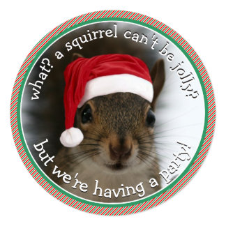 Santa Squirrel™ is Jolly Holiday Party 13 Cm X 13 Cm Square Invitation Card
