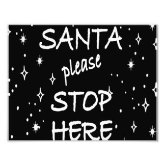 Santa Stop Here Sign Photograph