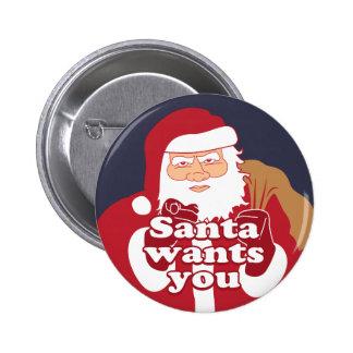 Santa Wants You 6 Cm Round Badge
