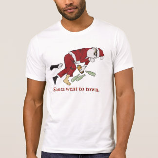 Santa Went to Town T-Shirt