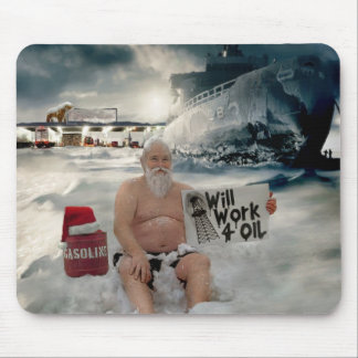 Santa Will Work for Oil Mouse Pad