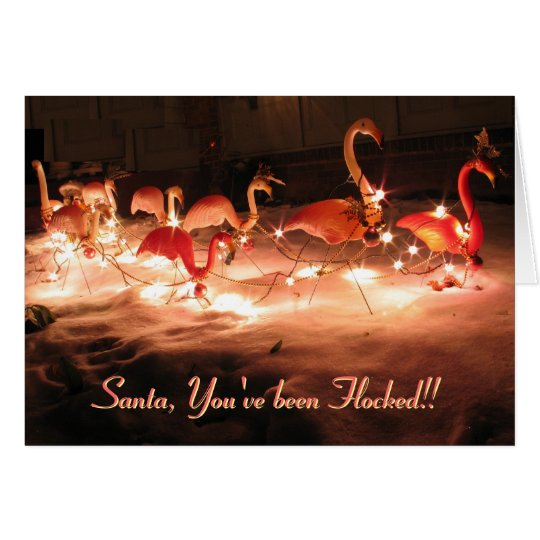 Santa, You've been Flocked!! Card