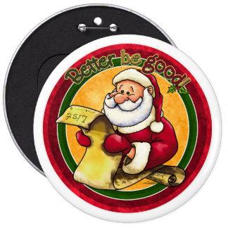 Santas List - Better be Good Pinback Buttons