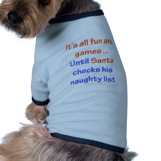 Santa's Naughty List Doggie T Shirt