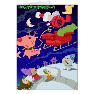 """ Santa's Trippin'! Greeting Card"