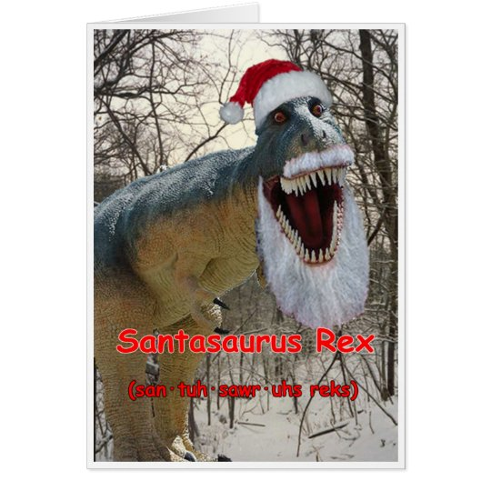 Santasaurus Rex Holiday Greeting Card with Verse