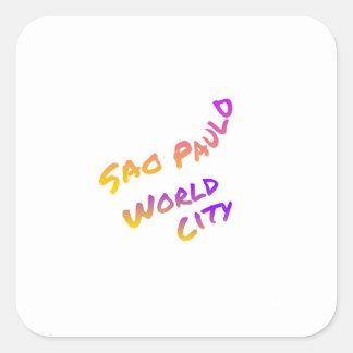 Sao Paulo world city, colorful text art Square Sticker