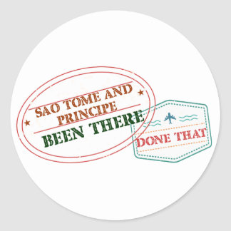 Sao Tome and Principe Been There Done That Classic Round Sticker