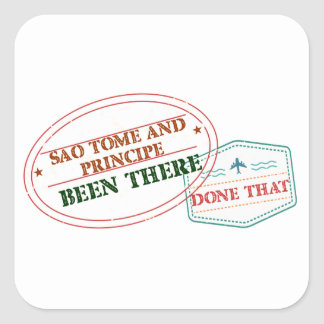Sao Tome and Principe Been There Done That Square Sticker