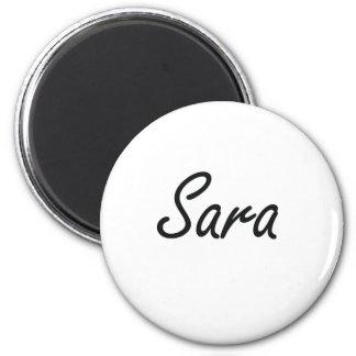 Sara artistic Name Design 6 Cm Round Magnet