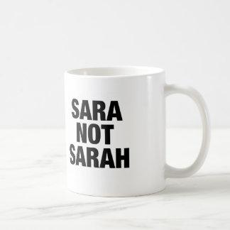 Sara not Sarah Mug