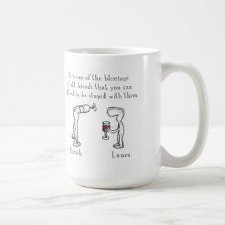 Sarah and Laura Coffee Mug