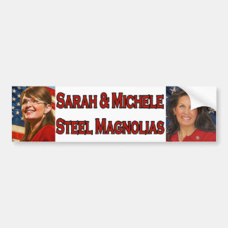 Sarah & Michele Steel Magnolias Bumper Sticker