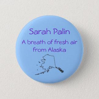 Sarah Palin a breath of fresh air Button