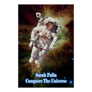 Sarah Palin Conquers The Universe Poster