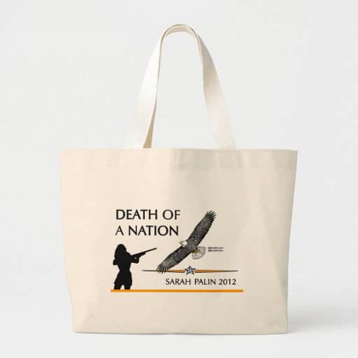 Sarah Palin - Death of a Nation Tote Bags