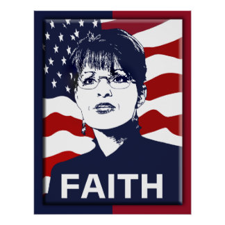 Sarah Palin Faith Poster