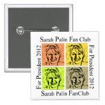 SARAH PALIN FAN 15 CM SQUARE BADGE