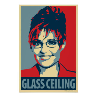 Sarah Palin - Glass Ceiling: OHP Poster