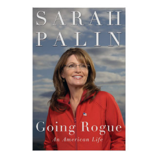 Sarah Palin Going Rogue Cover Print
