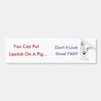 Sarah Palin Lipstick On A Pig Bumper Sticker
