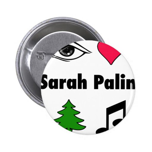 Sarah Palin Loves Country Music Buttons