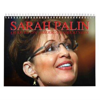Sarah Palin Quotes Wall Calendar