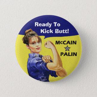 Sarah Palin Ready To Kick Butt! Vote McCain 08 6 Cm Round Badge