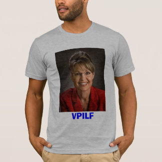 Sarah Palin VPILF T-Shirt