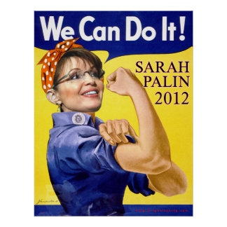Sarah Palin We Can Do It Poster