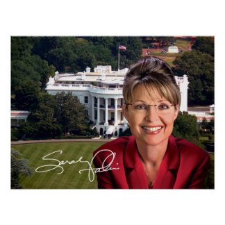 Sarah Palin & White House Posters