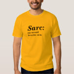 Sarc: my second favourite -asm t shirts