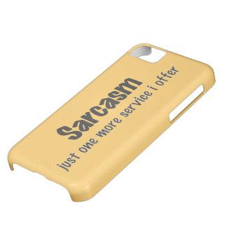 Sarcasm iPhone 5C Covers