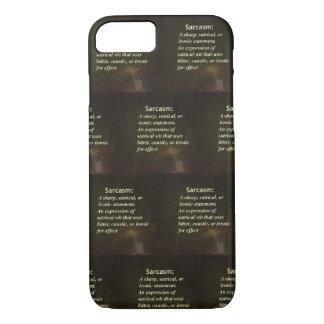 Sarcasm iPhone 7 Case